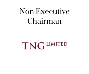 Non Executive Chairman, TNG Limited